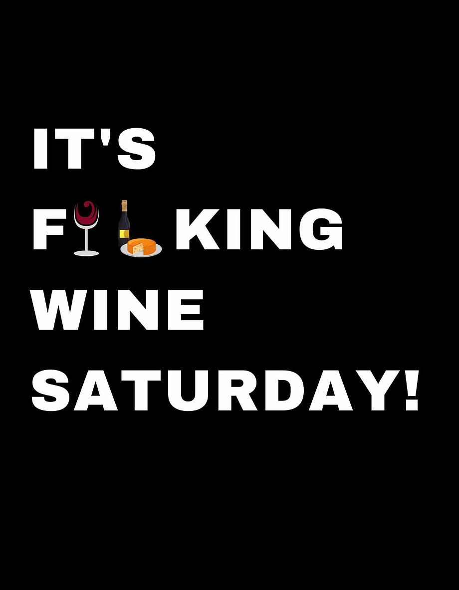 Rótulo para festas - It's fucking wine saturday