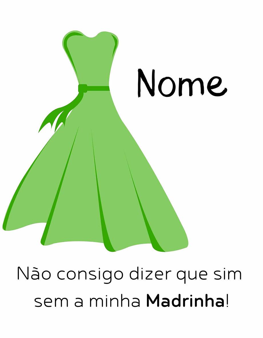 Rótulo personalizável - Madrinha - Vestido verde com nome personalizável